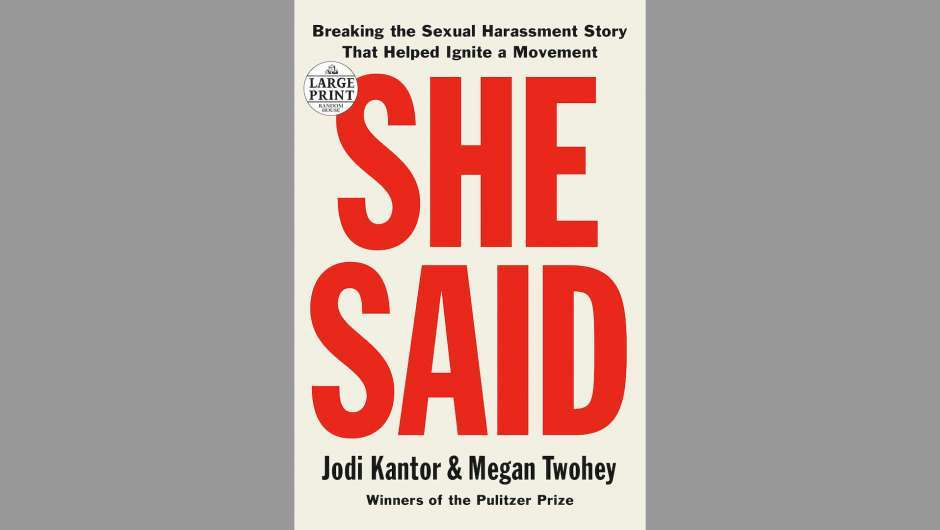 Buchcover zu Jodi Kantor, Megan Twohey: She Said. Breaking the Sexual Harassment Story That Helped Ignite a Movement.