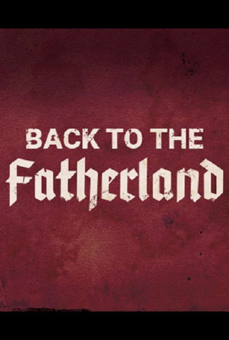 Back to the Fatherland - Teaserplakat