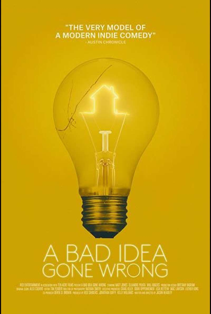 A Bad Idea Gone Wrong von Jason Headley - Filmplakat (US)