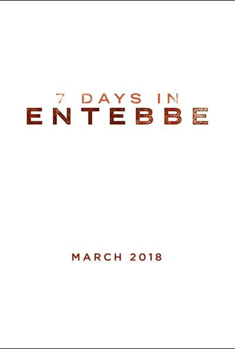 7 Days in Entebbe von José Padilha - Teaserplakat