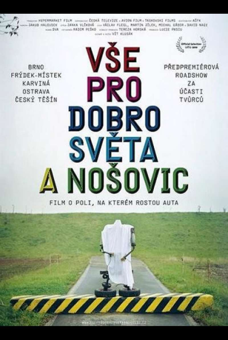 All for the Good of the World and Nosovice! - Filmplakat (CZ)