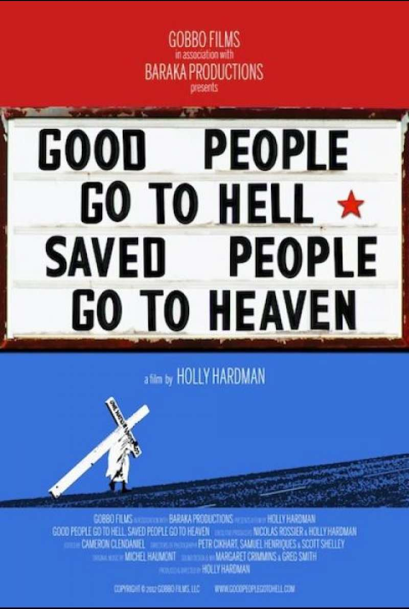Good People Go to Hell, Saved People Go to Heaven - Filmplakat (US)