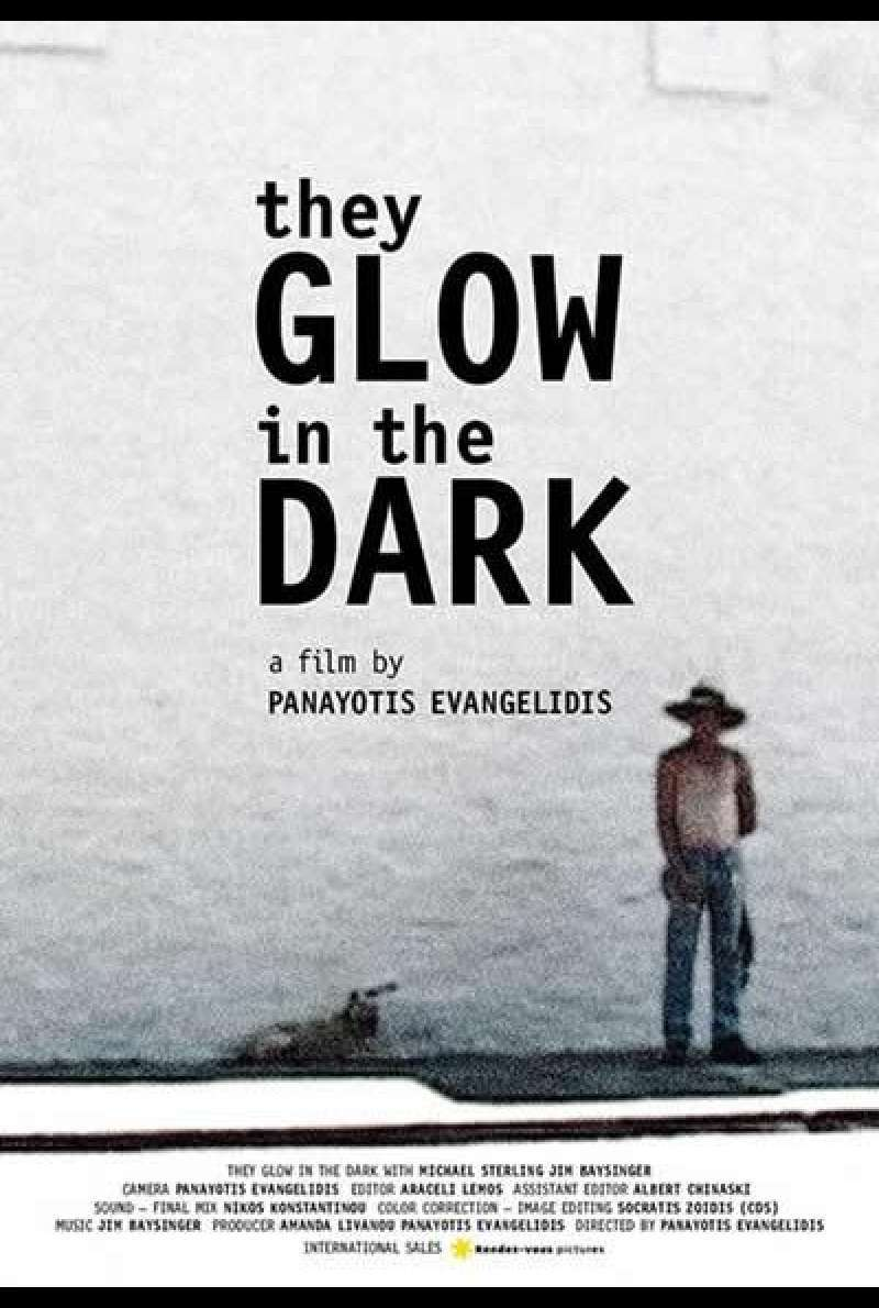 They Glow in the Dark - Filmplakat (INT)