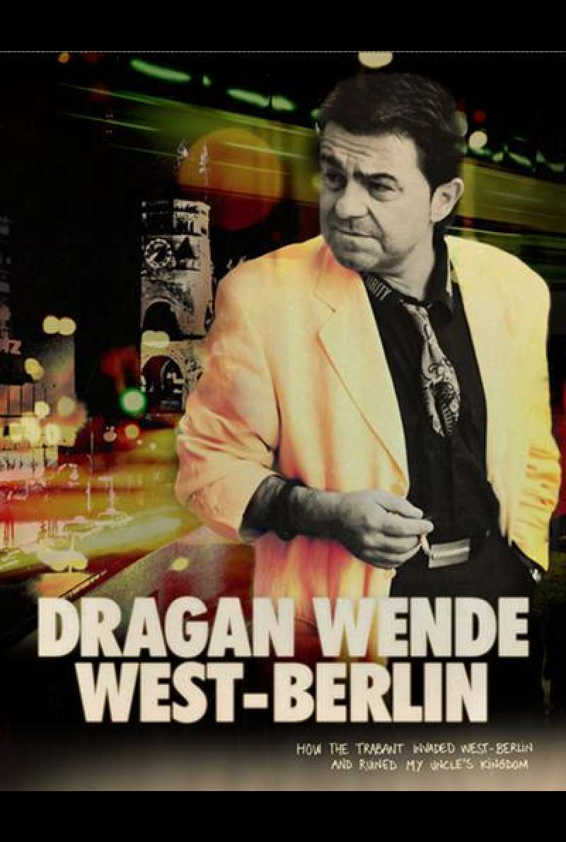 Dragan Wende - West-Berlin - Filmplakat (INT)