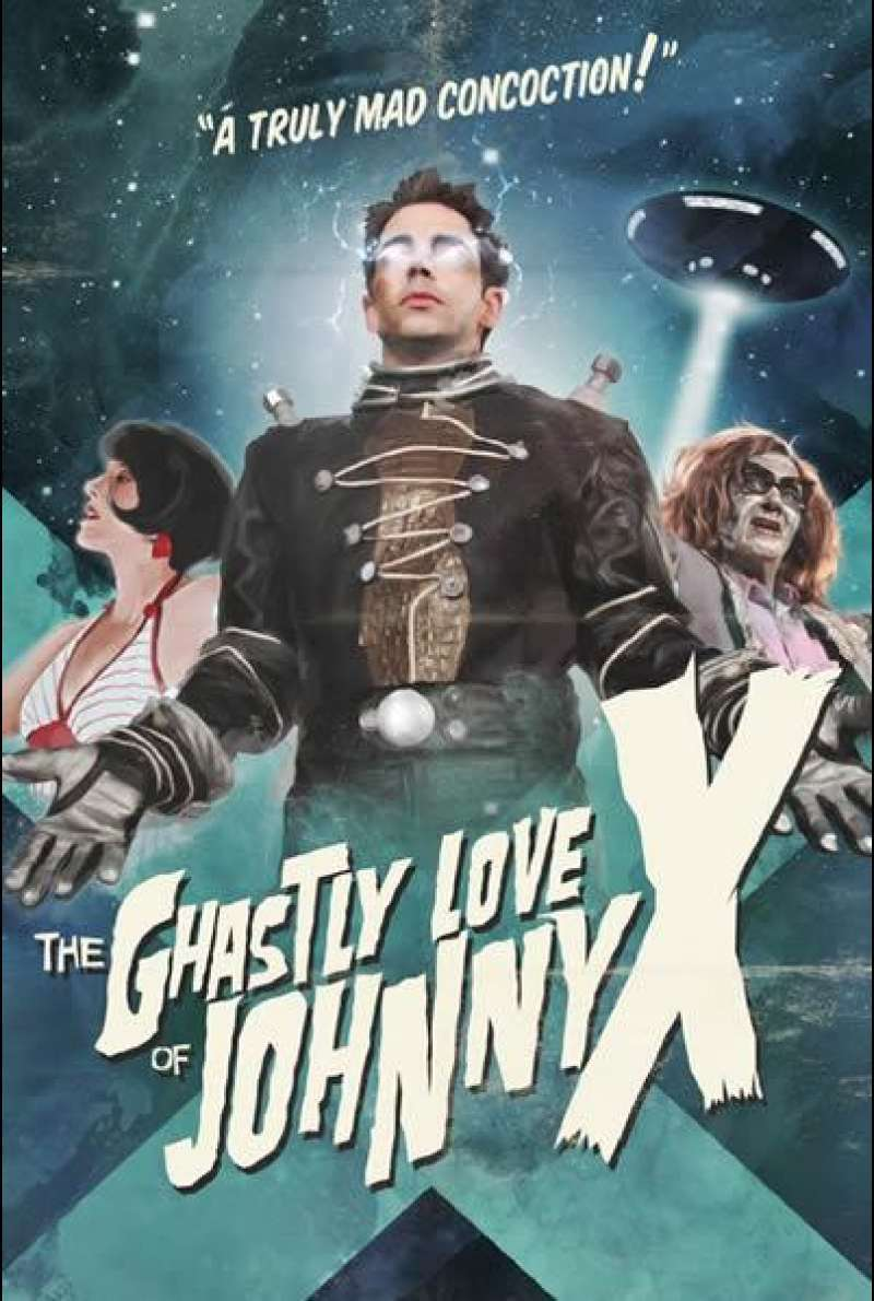 The Ghastly Love of Johnny X - Filmplakat (USA)