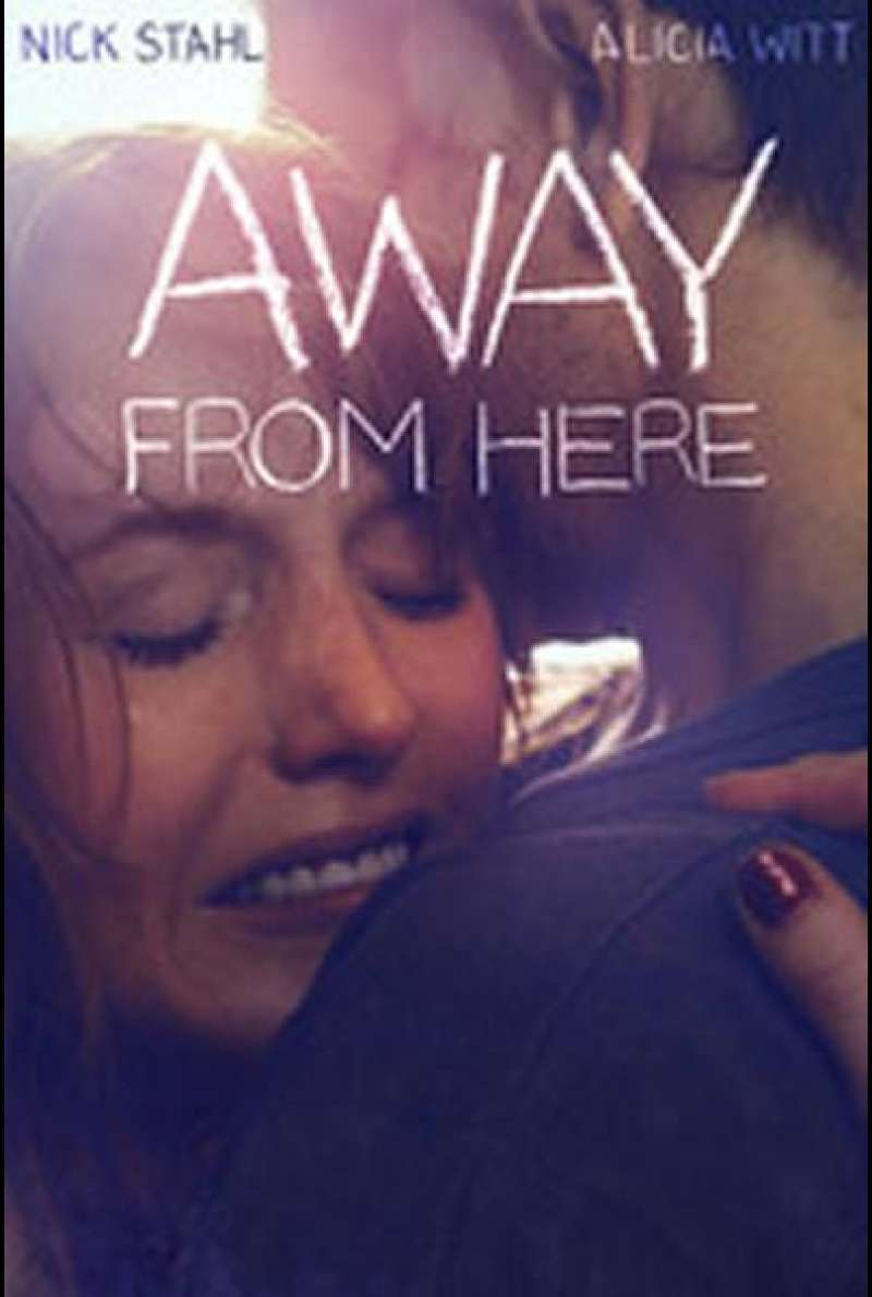 Away from Here - Filmplakat (US)