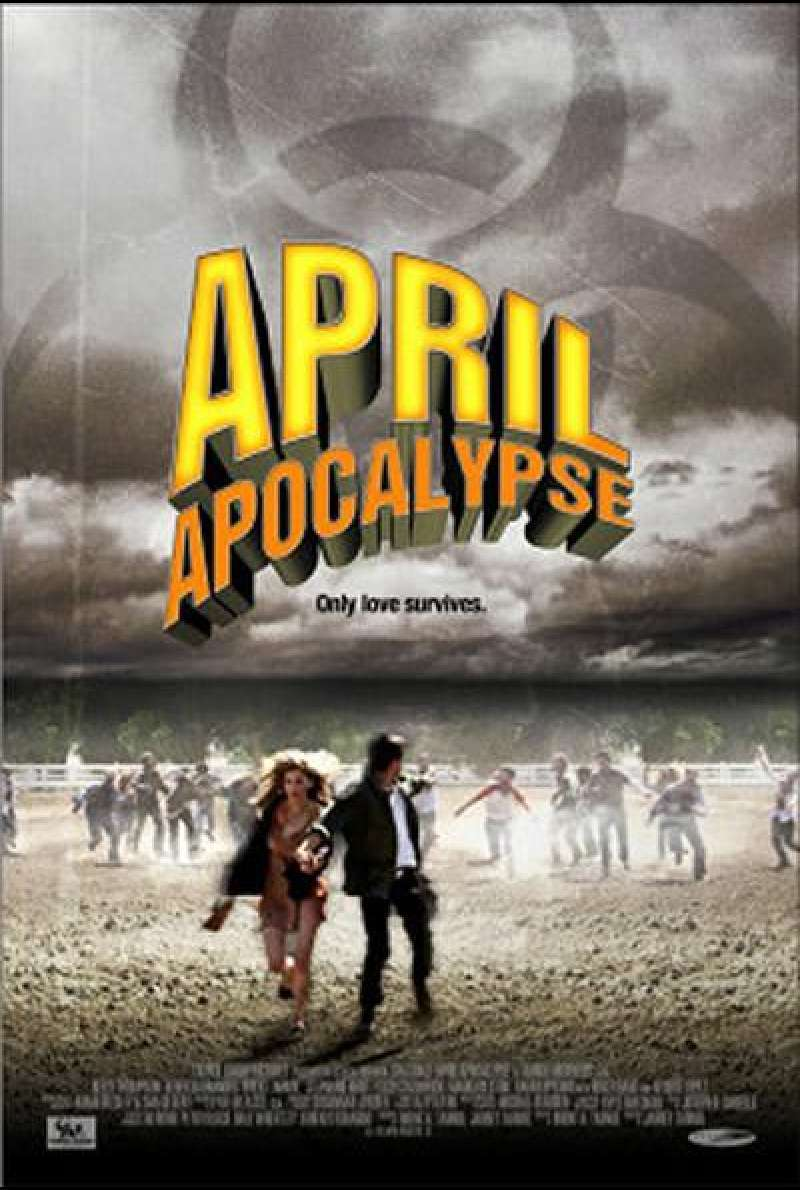 April Apocalypse von Jarret Tarnol – Filmplakat (US)