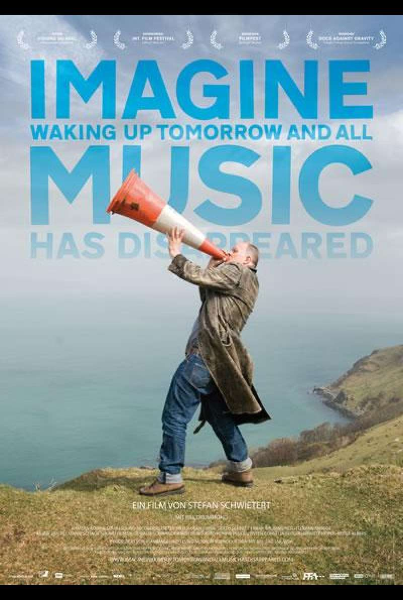 Imagine Waking Up Tomorrow and All Music Has Disappeared - Filmplakat