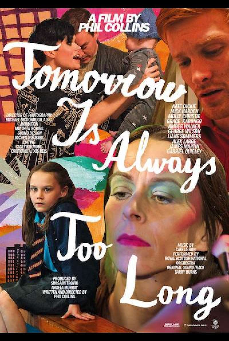 Tomorrow Is Always Too Long von Phil Collins - Filmplakat (UK)