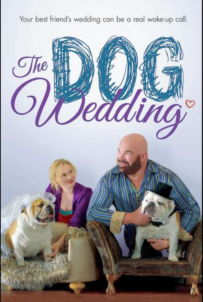 The Dog Wedding von James Lefkowitz - Filmplakat (US)