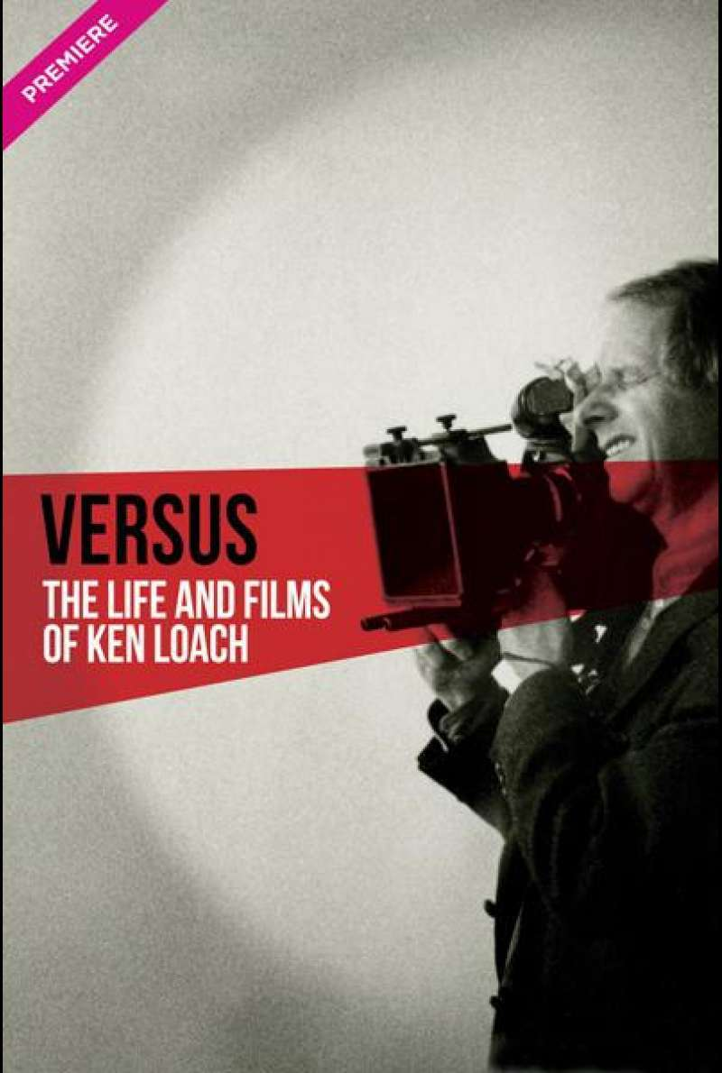 Versus: The Life and Films of Ken Loach von Louise Osmond - Filmplakat
