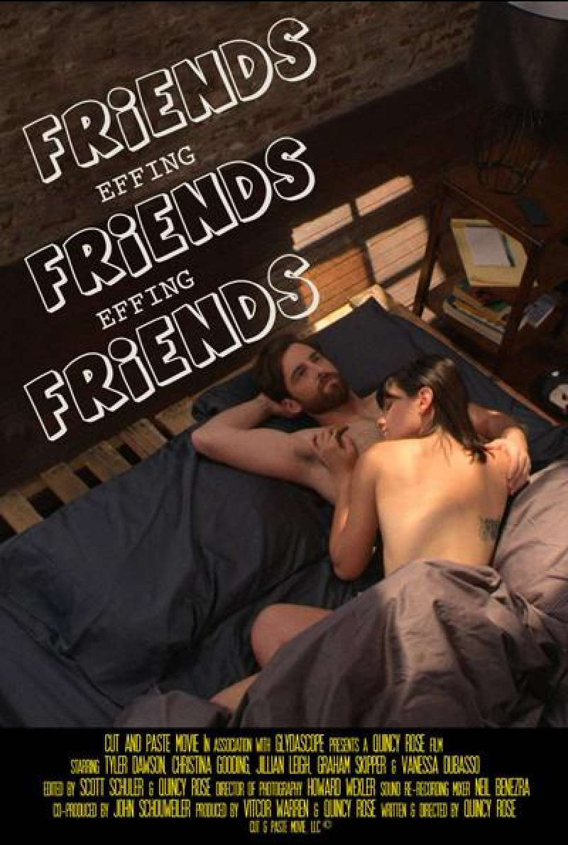Friends Effing Friends Effing Friends von Quincy Rose - Filmplakat