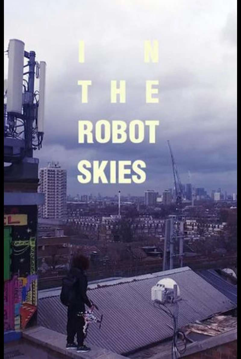 In the Robot Skies: A Drone Love Story von Liam Young - Filmplakat