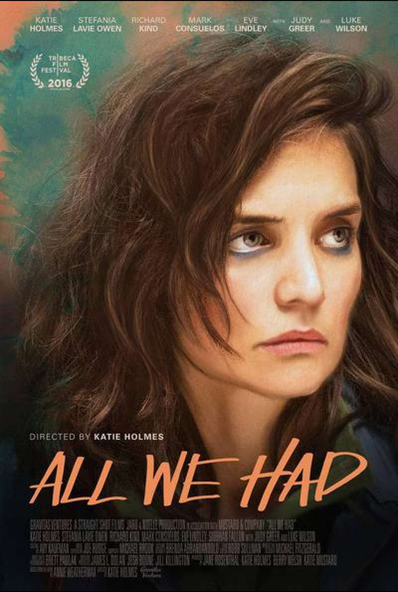 All We Had von Katie Holmes - Filmplakat