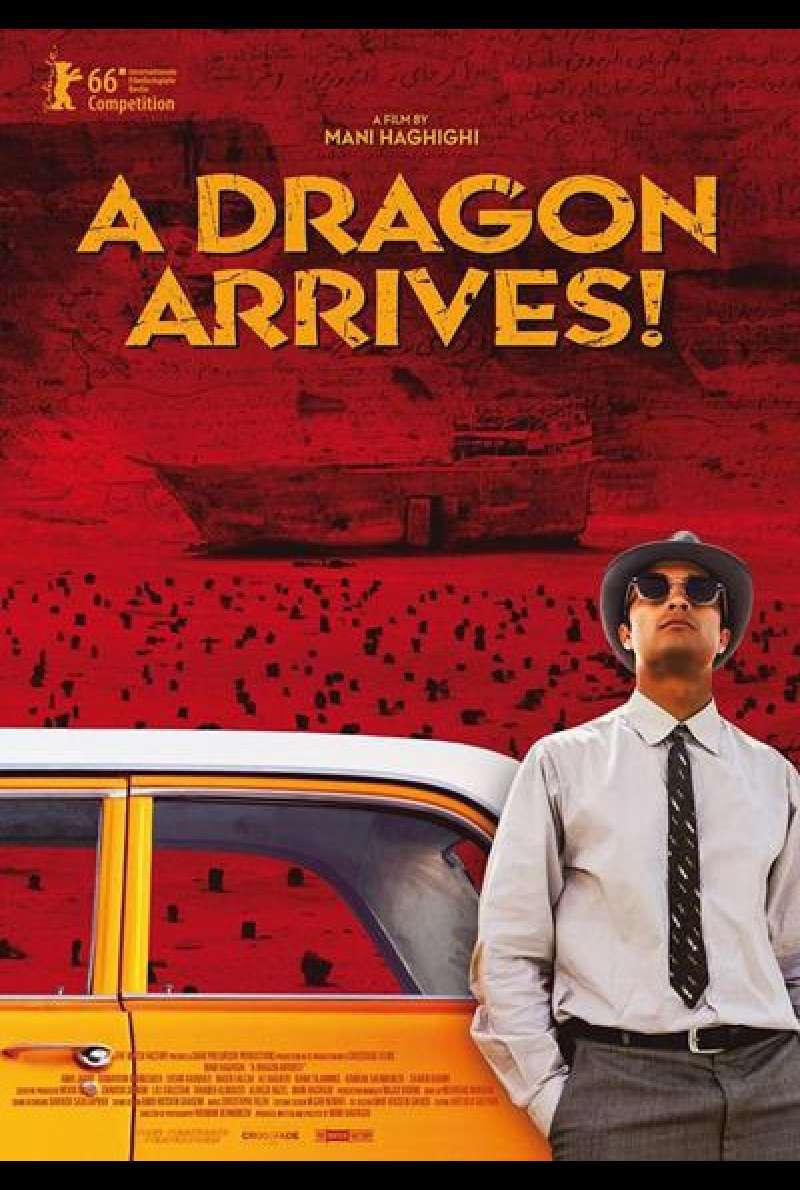 A Dragon Arrives! von Mani Haghighi - Filmplakat