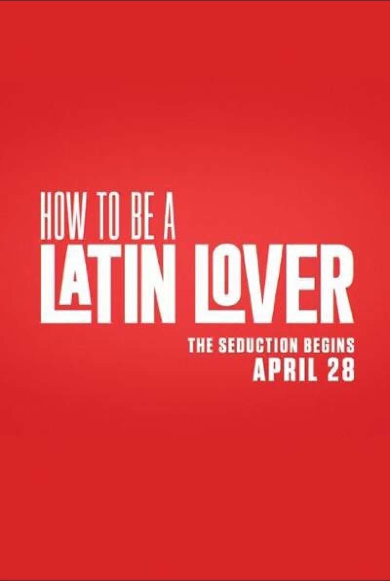 How to Be a Latin Lover von Ken Marino - Filmplakat